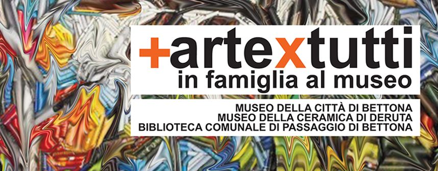 Più ARTE per TUTTI, in famiglia al museo in Umbria