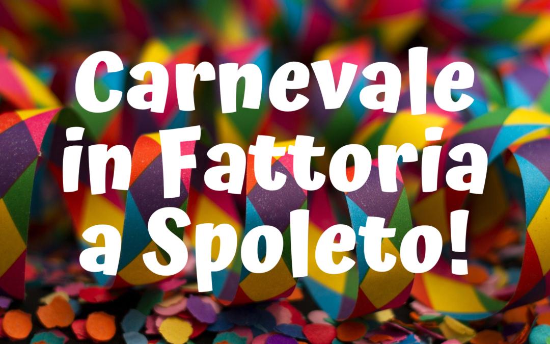 Carnevale in Fattoria Didattica a Spoleto!