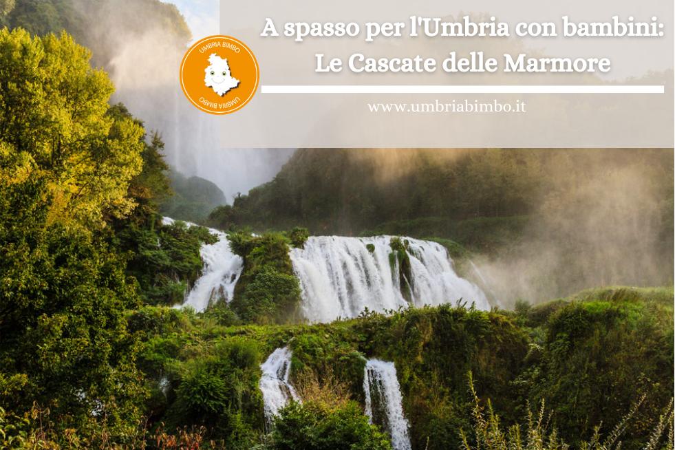 Visitare le Cascate delle Marmore coi bambini in Umbria