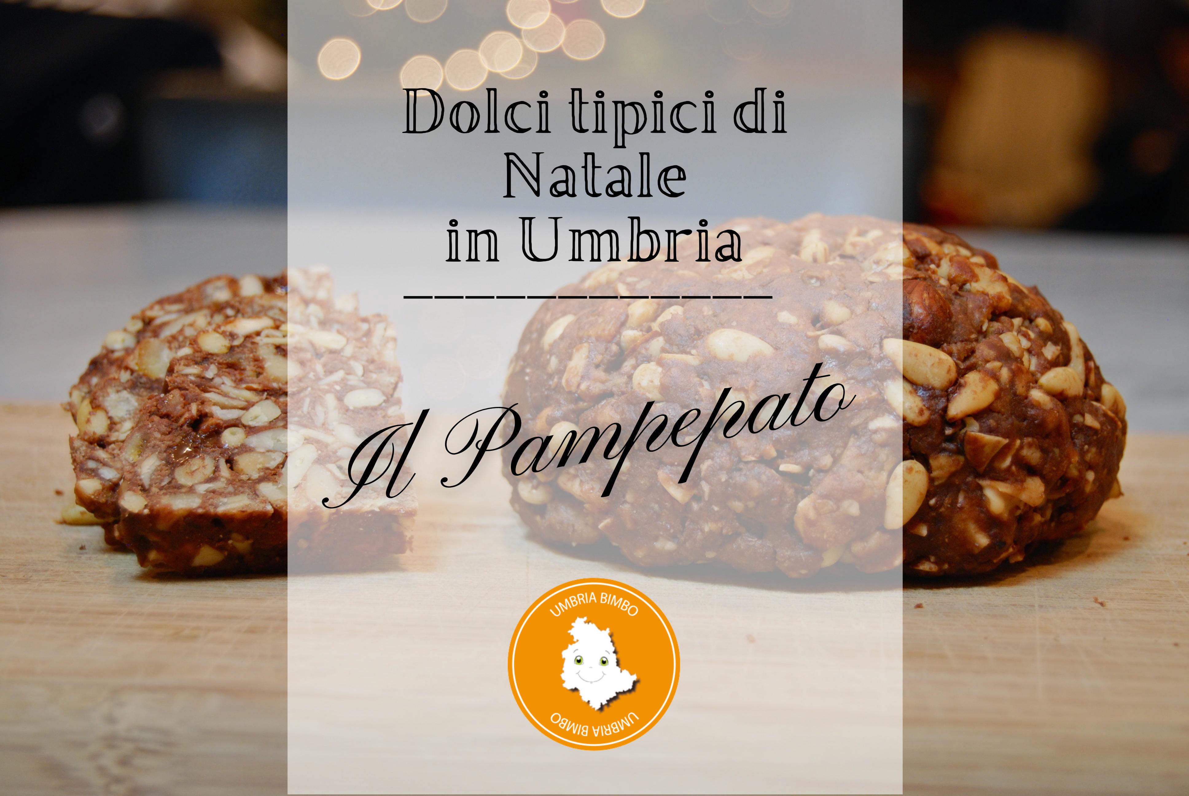 Dolci tipici di Natale in Umbria: il Pampepato
