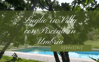 Vacanze di LUGLIO in Villa privata con Piscina salata a Terni, Umbria