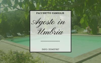 Pacchetto di AGOSTO in agriturismo con piscina tra Umbria e Lazio!